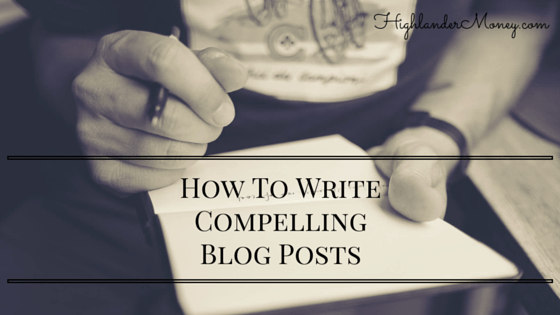 How To WriteCompelling Blog Posts