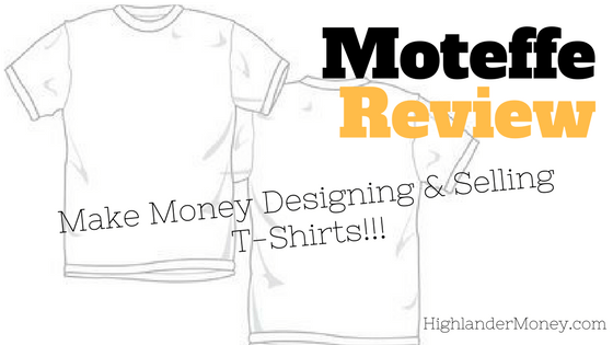 Moteefe review make money designing selling t shirts for Create and sell t shirts